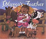 Blanca's Feather, Antonio Hernandez Madrigal, 087358743X