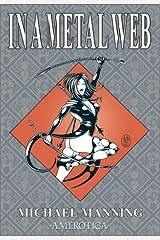 In a Metal Web (Spider Garden) Paperback