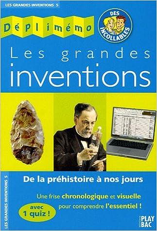 Book Deplimemo DES Incollables: Les Grandes Inventions