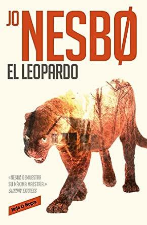 El leopardo (Harry Hole 8) eBook: Nesbo, Jo: Amazon.es: Tienda Kindle
