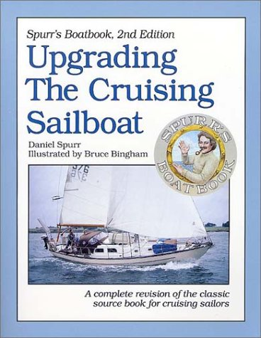Spurr's Boatbook:  Upgrading the Cruising Sailboat