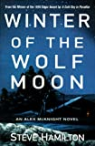 Winter of the Wolf Moon: An Alex McKnight Mystery (Alex McKnight Mysteries)