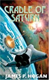 Cradle of Saturn, James P. Hogan and Ben Hogan, 0671578138