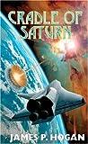 Cradle of Saturn, James P. Hogan and Ben Hogan, 0671578138