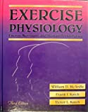 Exercise Physiology : Energy, Nutrition and Human Performance, McArdle, William D. and Katch, Frank I., 0812113519