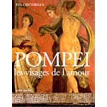 Pompéi, les visages de l'amour