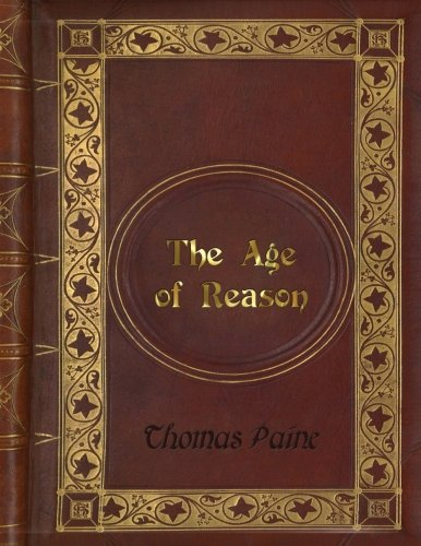 Book cover from Thomas Paine - The Age of Reasonby Thomas Paine