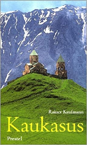 Kaukasus Georgien Armenien Aserbaidschan Kaufmann Rainer 9783791324203 Amazon Com Books