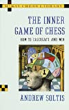 The Inner Game of Chess, Andrew Soltis, 0812922913