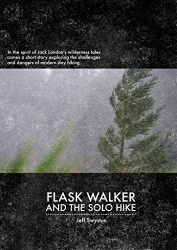 (Flask Walker and the Solo Hike)