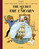 The Secret of the Unicorn: Collector's Giant Facsimile Edition (The Adventures of Tintin)