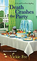 Death Crashes the Party (A Liv And Di In Dixie Mystery)