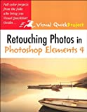 Retouching Photos in Photoshop Elements 4: Visual QuickProject Guide