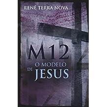 M12, o modelo de Jesus