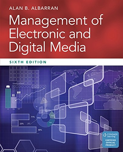 Management of Electronic and Digital Media (Cengage Series in Communication Arts)