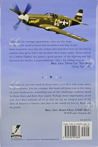 "Live Bait: WWII Memoirs of an ""Undefeated Fighter Ace"""