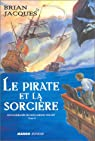 Les Naufragés du Hollandais-Volant, tome 2 : Le Pirate et la Sorcière par Jacques
