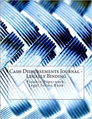 Cash Disbursements Journal - Legally Binding: Finance Paperwork, Legal Forms Book
