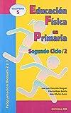 img - for EDUCACION FISICA EN PRIMARIA. Segundo ciclo 2 book / textbook / text book