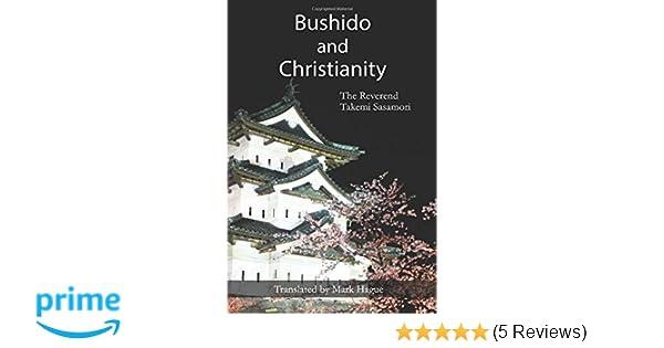 Bushido and christianity rev takemi sasamori mark hague bushido and christianity rev takemi sasamori mark hague 9781533476678 amazon books fandeluxe Image collections