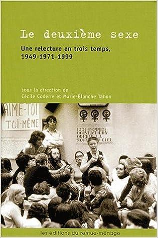 Téléchargement Le deuxieme sexe : une relecture en trois temps 1949-1971-1999 pdf epub