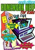 Homework Help/Kids On The Net (Cool Sites)