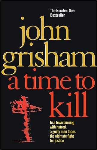 A TIME TO KILL JOHN GRISHAM PDF DOWNLOAD