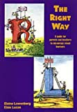 Right Way, Elaine Lowenberg and Elsie Lucas, 1875011269