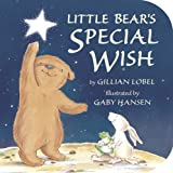 Little Bear's Special Wish, Gill Lobel, 1589257693