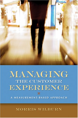 Download Managing the Customer Experience: A Measurement-Based Approach PDF