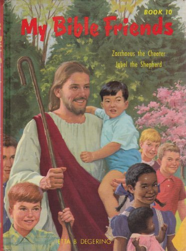 My Bible Friends Book: Zacchaeus the Cheater; Jabel for sale  Delivered anywhere in USA