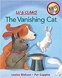 The Vanishing Cat, Louise Dickson, 1553370260