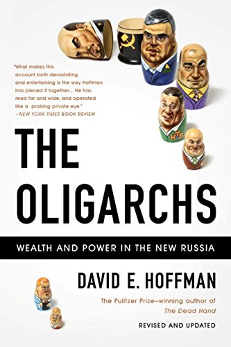 The Oligarchs Wealth And Power In The New Russia Epub
