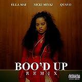 Boo'd Up [Explicit] (Remix)
