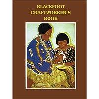 Blackfoot Crafworker's book