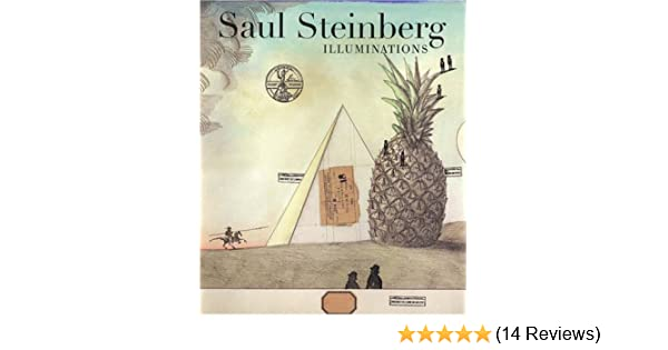 Saul Steinberg: Illuminations: Joel Smith, Charles Simic ...