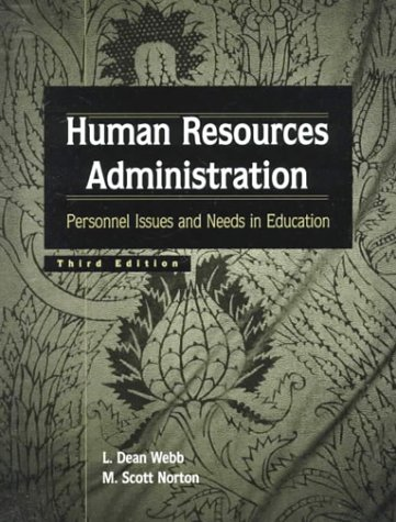 Human Resources Administration: Personnel Issues and Needs in Education (3rd Edition)