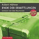 Ende der Ermittlungen   Robert Hültner