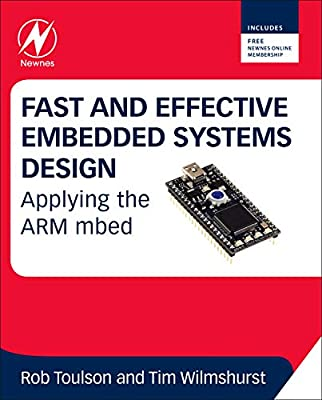 Fast and Effective Embedded Systems Design: Applying     - Amazon fr
