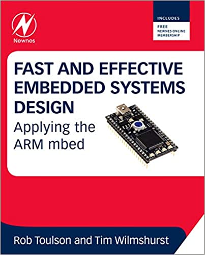 Fast and Effective Embedded Systems Design: Applying the ARM