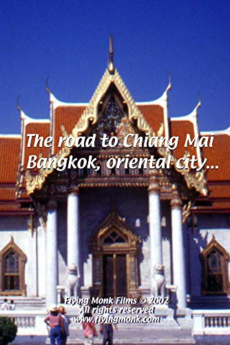 The road to Chiang Mai - Bangkok, oriental city (Oriental Market)