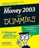 Microsoft Money 2003 For Dummies by Peter Weverka (2002-10-24)