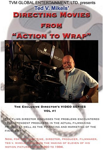 DVD : Ted V. Mikels - Directing Movies: From Action To Wrap (DVD)