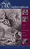 Amphoteroglossia: A Poetics of the Twelfth-Century Medieval Greek Novel (Hellenic Studies), Panagiotis Roilos, 0674017919