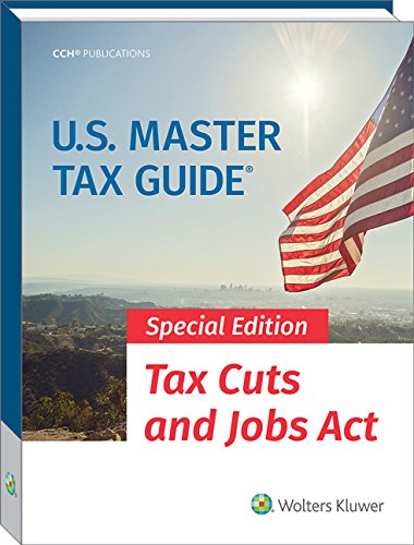 Pdf Law U.S. Master Tax Guide (2018) Special Edition- Tax Cuts and Jobs Act