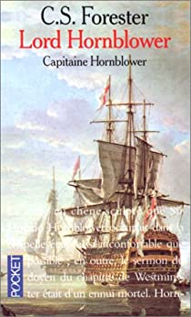 Capitaine Hornblower, tome 9 : Lord Hornblower par Forester