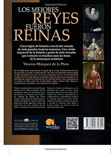 Los mejores reyes fueron reinas (Historia Incógnita): Amazon.es: Márquez de la Plata, Vicenta: Libros