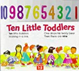 Ten Little Toddlers, Lorna Read and Mary Lonsdale, 1858546818
