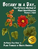 img - for Botany in a Day: The Patterns Method of Plant Identification book / textbook / text book