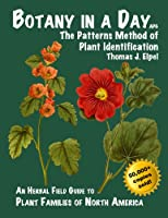 Botany in a Day: The Patterns Method of Plant Identification